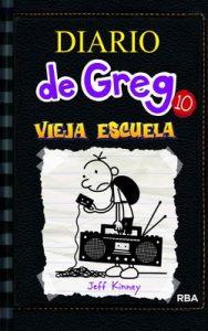 Diario De Greg 10 Vieja Escuela – Jeff Kinney, Esteban Moran [ePub & Kindle]
