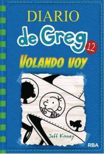 Diario de Greg 12. Volando voy – Jeff Kinney, Esteban Morán Ortiz [ePub & Kindle]