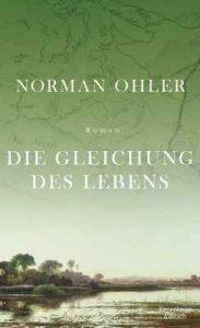 Die Gleichung des Lebens: Roman – Norman Ohler [ePub & Kindle] [German]