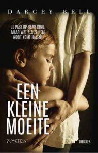 Een kleine moeite – Darcey Bell, Ireen Niessen [ePub & Kindle] [Dutch]