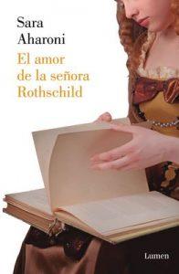 El amor de la señora Rothschild – Sara Aharoni [ePub & Kindle]