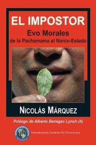 El impostor Evo Morales de la Pachamama al Narco-Estado – Nicolás Márquez [ePub & Kindle]