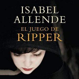 El juego de Ripper – Isabel Allende [Narrado por Catalina Muñoz] [Audiolibro] [Español]