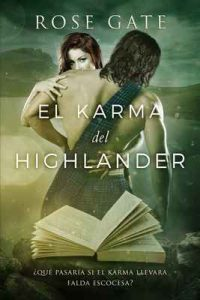 El karma de Highlander – Rose Gate [ePub & Kindle]