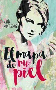 El mapa de mi piel – Maria Montesinos [ePub & Kindle]