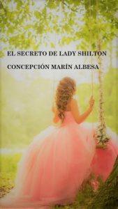 El secreto de lady Shilton – Concepción Marín Albesa [ePub & Kindle]