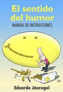 El sentido del humor: manual de instrucciones – Eduardo Jáuregui [ePub & Kindle]
