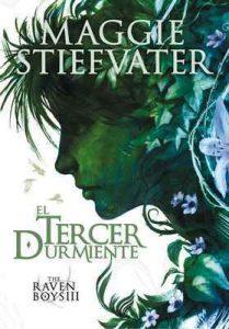 El tercer durmiente (The Raven Boys) – Maggie Stiefvater, Xohana Bastida Calvo [ePub & Kindle]