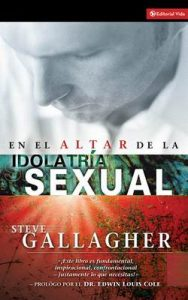 En El Altar De La Idolatria Sexual – Steve Gallagher [ePub & Kindle]
