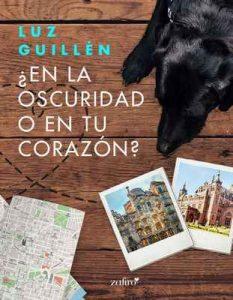 En la oscuridad o en tu corazón (Volumen independiente) – Luz Guillén [ePub & Kindle]
