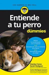 Entiende a tu perro para Dummies – Stanley Coren, Sarah Hodgson, S. A. Parramón Ediciones [ePub & Kindle]