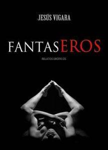 Fantaseros – Jesús Vigara [ePub & Kindle]