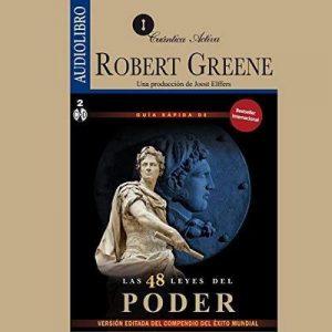Guía rápida de las 48 leyes del poder – Robert Green [Narrado por Octavio Rojas] [Audiolibro] [Español]