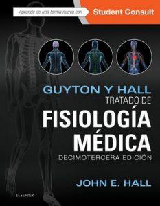 Guyton y Hall. Tratado de fisiología médica (Decimotercera Edición) – John E. Hall, Gea Consultoría Editorial [ePub & Kindle]