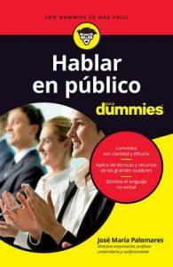 Hablar en público para Dummies – José María Palomares [ePub & Kindle]