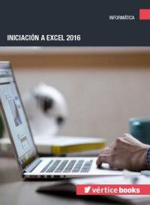 Iniciación a excel 2016 – Carlos Casas Antúnez [ePub & Kindle]