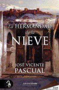 La Hermandad de la Nieve – José Vicente Pascual [ePub & Kindle]