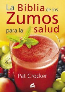 La biblia de los zumos para la salud – Pat Crocker [ePub & Kindle]