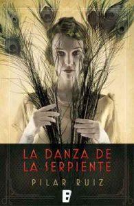 La danza de la serpiente – Pilar Ruiz [ePub & Kindle]