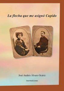 La flecha que me asignó Cupido – José Andrés Alvaro Ocáriz [ePub & Kindle]