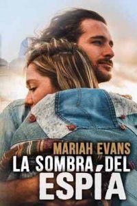 La sombra del espía – Mariah Evans [ePub & Kindle]