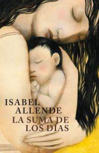 La suma de los días: Biografía – Isabel Allende [ePub & Kindle]