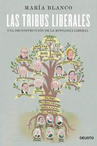 Las tribus liberales: Una deconstrucción de la mitología liberal – María Blanco González [ePub & Kindle]