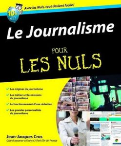 Le journalisme pour les nuls – Jean-Jacques Cros [ePub & Kindle] [French]