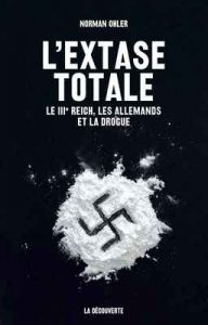 L'extase totale – Norman Ohler, Vincent Platini, Hans Mommsen [ePub & Kindle] [French]