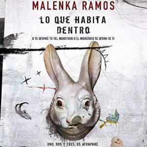 Lo que habita dentro – Malenka Ramos [Narrado por Laura Monedero] [Audiolibro] [Español]