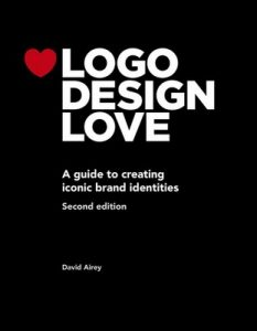 Logo Design Love: A guide to creating iconic brand identities (Voices That Matter) – David Airey [ePub & Kindle] [English]