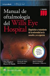 Manual de Oftalmologia del Wills Eye Hospital (7th Edition) – Nika Bagheri, Brynn Wajda [ePub & Kindle]