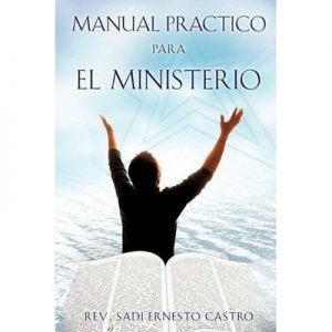 Manual practico para el ministerio – Sadi Ernesto Castro [ePub & Kindle]