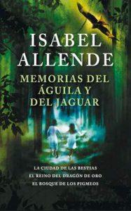 Memorias del águila y del jaguar – Isabel Allende [ePub & Kindle]