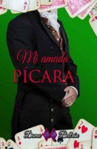 Mi amada Pícara (Serie Caballeros nº 5) – Dama Beltrán [ePub & Kindle]