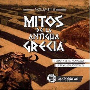 Mitos de la Antigua Grecia II – Mediatek [Narrado por Staff Audiolibros Colección] [Audiolibro] [Español]