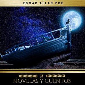 Novelas y Cuentos de Edgar Allan Poe – Edgar Allan Poe, Charles Baudelaire [Narrado por Joana Gonzalez] [Audiolibro] [Español]