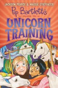 Pip Bartlett's Guide to Unicorn Training (Pip Bartlett #2) – Jackson Pearce, Maggie Stiefvater [ePub & Kindle] [English]
