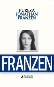 Pureza (Narrativa) – Jonathan Franzen [ePub & Kindle]
