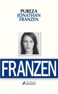 Pureza (Narrativa) – Jonathan Franzen [ePub & Kindle]
