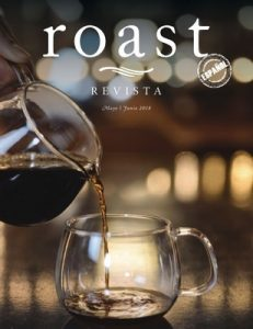 Revista Roast México – Mayo-Junio, 2018 [PDF]