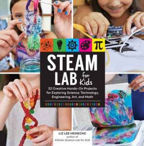 STEAM Lab for Kids (Lab Series) – Liz Lee Heinecke [ePub & Kindle] [English]