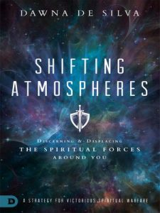 Shifting Atmospheres: A Strategy for Victorious Spiritual Warfare – Dawna DeSilva, Bill Johnson [ePub & Kindle] [English]