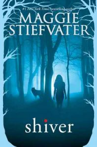 Shiver (The Wolves of Mercy Falls) – Maggie Stiefvater [ePub & Kindle] [English]