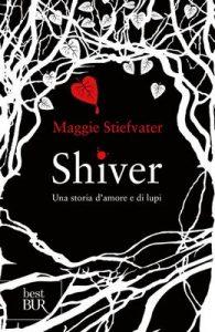 Shiver: Una storia d'amore e di lupi – Maggie Stiefvater, M. Accardi [ePub & Kindle] [Italian]