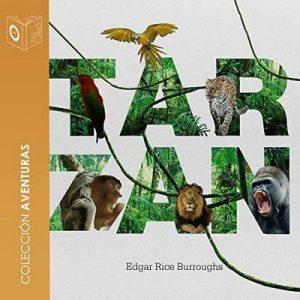 Tarzán de los monos – Edgar Rice Burroughs [Narrado por Pablo Lopez] [Audiolibro] [Español]