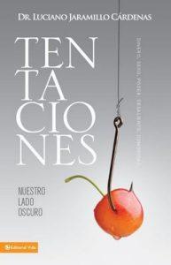 Tentaciones: Nuestro Lado Oscuro – Luciano Jaramillo Cardenas [ePub & Kindle]