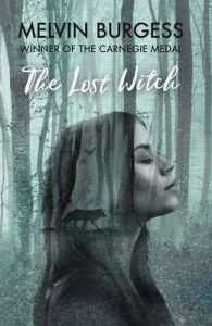 The Lost Witch – Melvin Burgess [ePub & Kindle] [English]