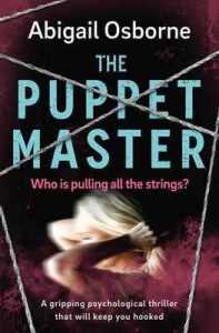 The Puppet Master: a gripping psychological thriller that will keep you hooked – Abigail Osborne [ePub & Kindle] [English]