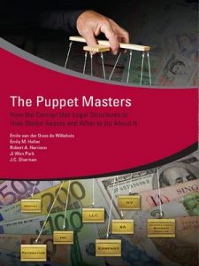 The Puppet Masters: How the Corrupt Use Legal Structures to Hide Stolen Assets and What to Do About It (1st Edition) – Robert Harrison, Emile van der Does de Willebois [ePub & Kindle] [English]